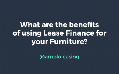 What are the benefits of using Lease Finance for your Furniture?